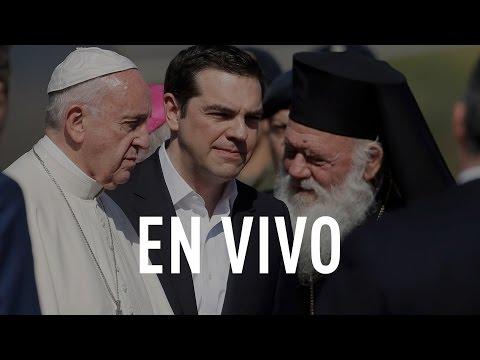 EN DIRECTO: Francisco llega a la isla griega de Lesbos, el corazón de la crisis de refugiados