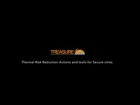 TREASURE - Thermal Risk rEduction Actions and tools for SecURE cities