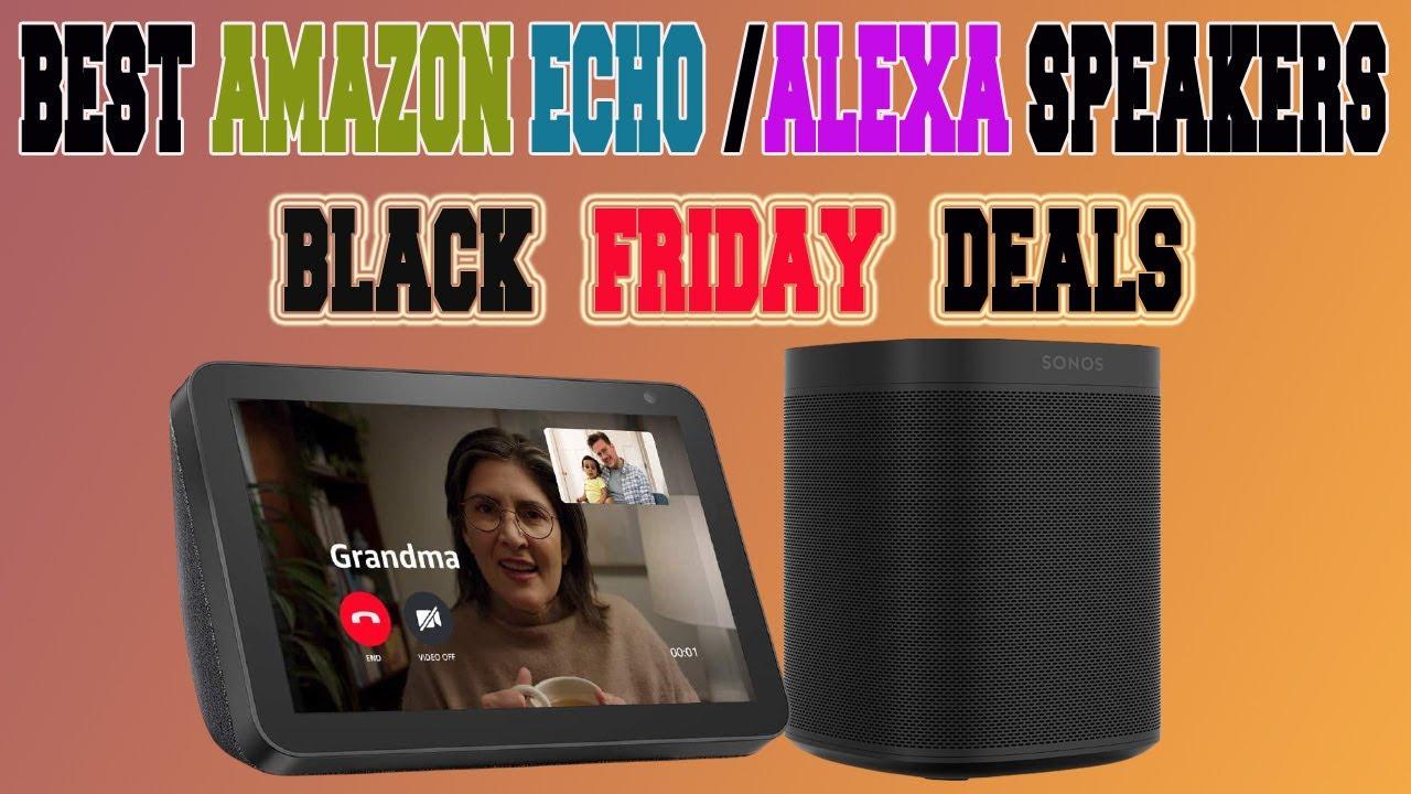 Best Black Friday Amazon Echo Deals 2020 Top 9 Coolest Black Friday Alexa Speakers Youtube