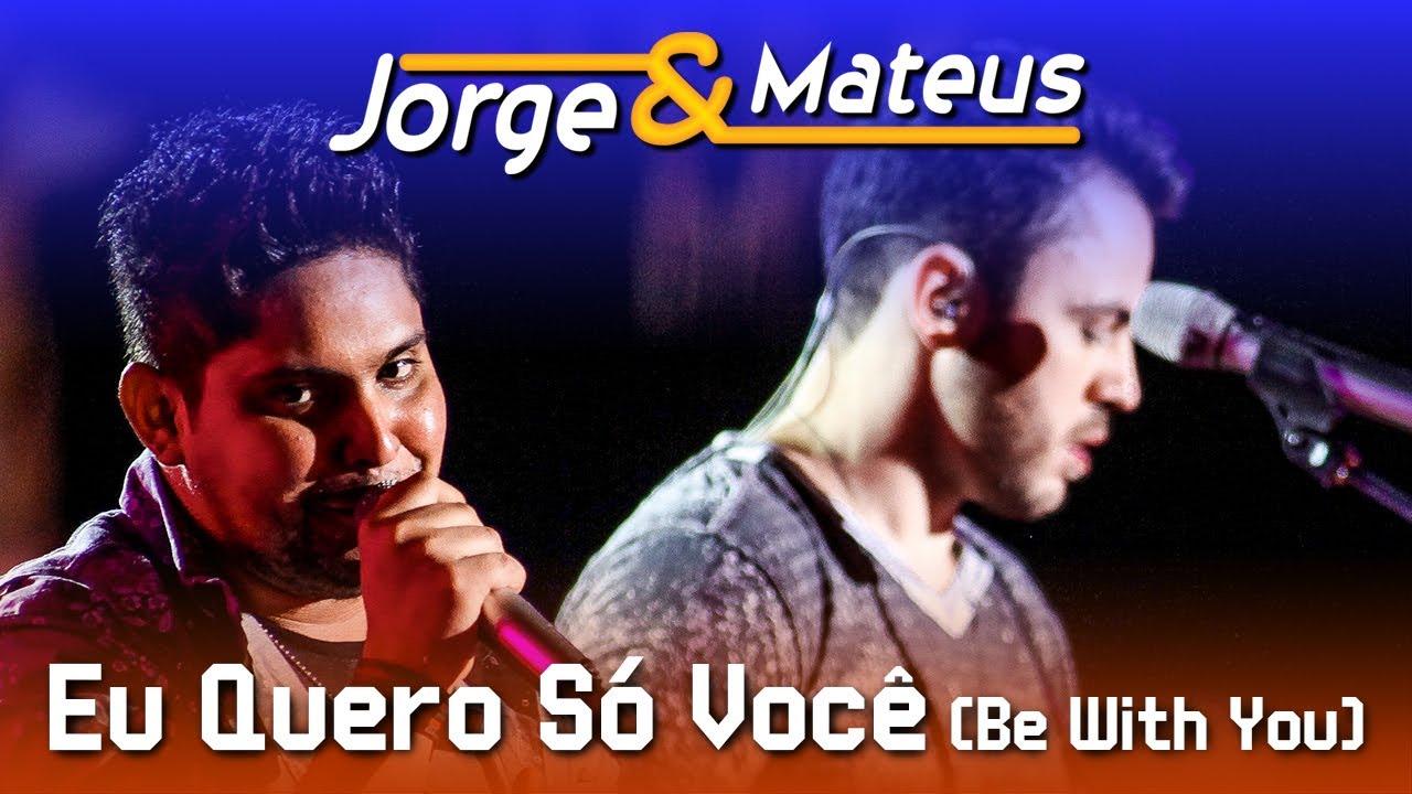 Jorge & Mateus — Eu Quero Só Você — [DVD Ao Vivo em Jurerê] — (Clipe Oficial)