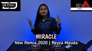 Dj Miracle 2020    New Remix Reyza Mauda ft. REVA INDO