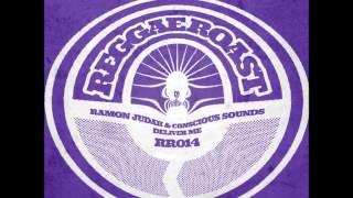Ramon Judah & Conscious Sounds - Deliver Me