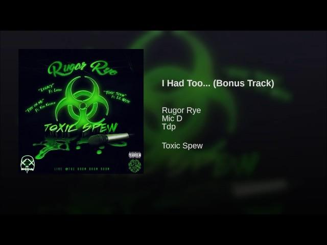I Had Too    Bonus Track