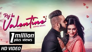 Roj He Valentine | New Punjabi Song | Anmol Brar | Valentine's Day Special | Love Song 2019