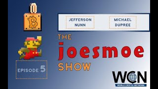 Joesmoe Show #5 - Decentralized Cryptocurrencies + Crypto Behind Bars
