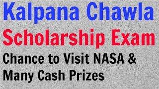 Chance to visit NASA and win Cash Prizes   Kalpana Chawla Scholarship Exam for students