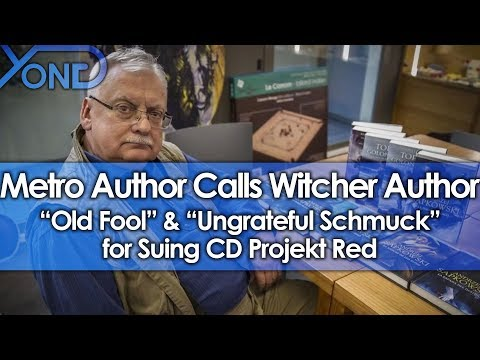 "Metro Author Calls Witcher Author ""Old Fool"" & ""Ungrateful Schmuck"" for Suing CD Projekt Red"