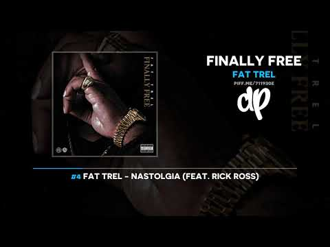 Fat Trel - Finally Free (FULL MIXTAPE)