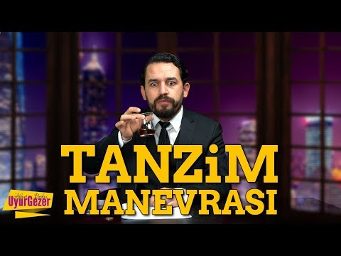 TANZİM MANEVRASI | UYURGEZER 14.