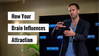 The 2 Major Ways Your Brain Influences Attraction | Nick Sparks