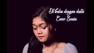 Download Mp3 Dibalas Dengan Dusta - Audy || Cover Sonia & Idhuy
