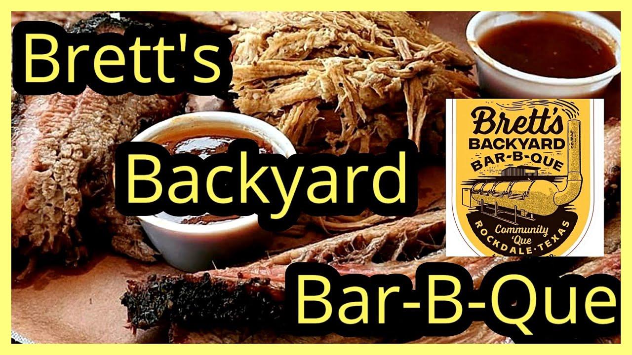 Brett's Backyard Bar B Que - YouTube