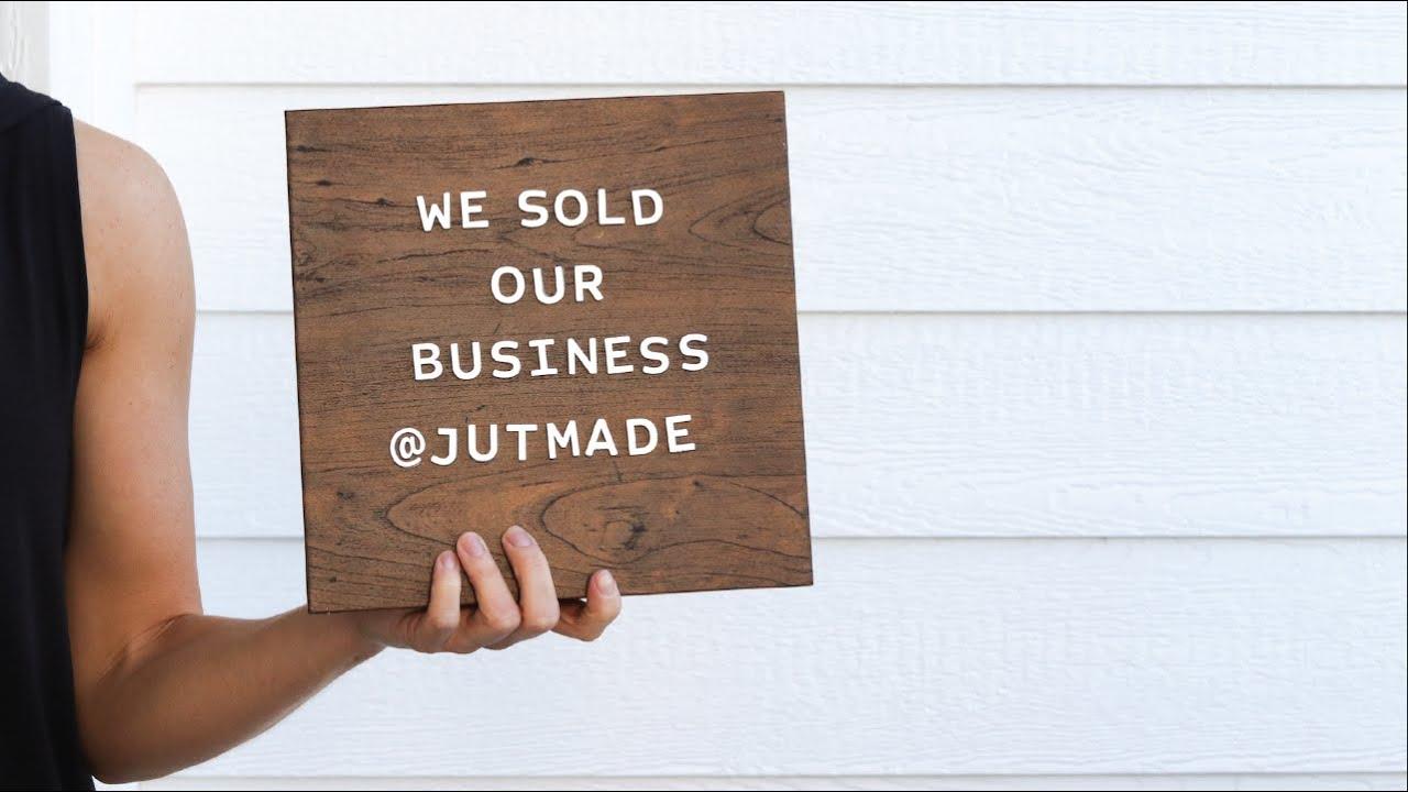 Selling our six-figure side hustle Jutmade
