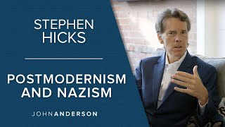 Conversations | Stephen Hicks | Postmodernism and Nazism