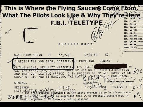 FBI File, This is Where the Flying Saucers Come From, What The Pilots Look Like & Why They're Here