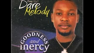 Dare Melody Goodness & Mercy (Download 9JA Gallery from the App Store.)