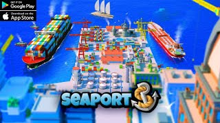 Seaport: Ship Simulator & Strategy Tycoon Game (ANDROID/IOS) - GAMEPLAY screenshot 3