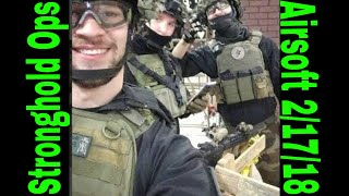 StrongholdOps Airsoft 2/17/18 Montage