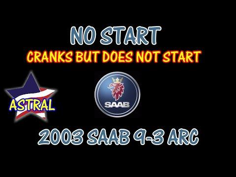 2003 Saab 9 3 Arc Cranks But Does Not Start