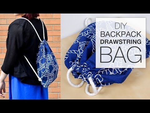 DIY Backpack Drawstring Bag Tutorial - YouTube