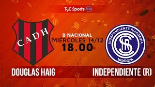 Douglas Haig vs Independiente Rivadavia full match
