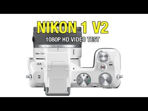 Nikon 1 V2 1080P HD Video Test