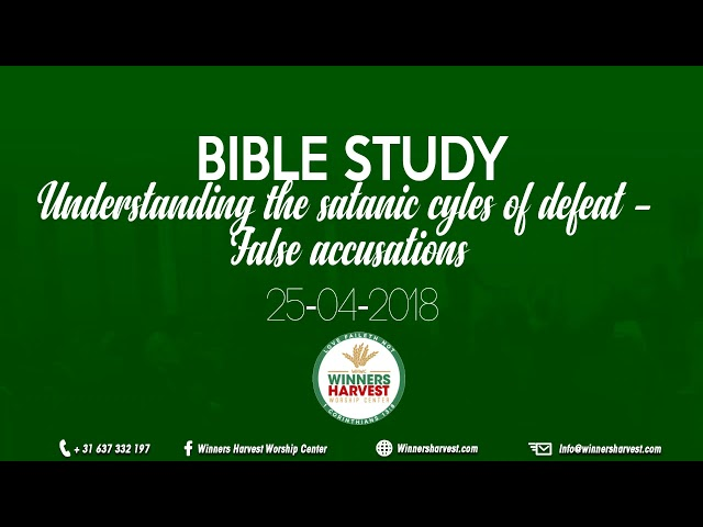 Understanding the satanic cycles of defeat - False accusations - 25-04-2018