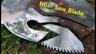 Axe Making from Saw Blade