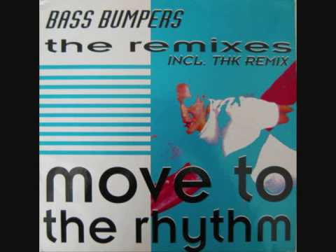 Bass Bumpers - Move To The Rhythm (THK Remix).wmv