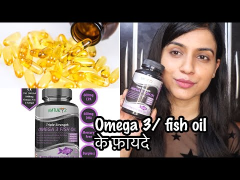 Benefits Of Omega 3 Fish Oil Supplements Ft. Naturyz Triple Strength Omega 3 Fish Oil Supplement