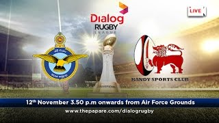 Air Force SC v Kandy SC - Dialog Rugby League 2016/17 - #Match 5
