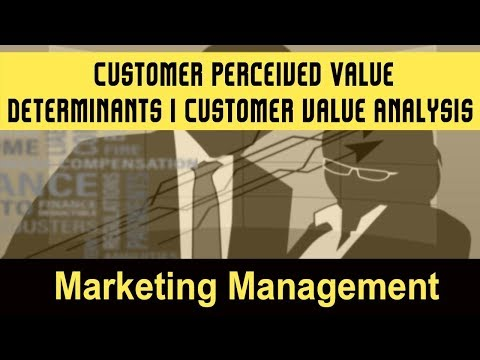 customer perceived value analysis In the marketing literature the focus today is on providing to the customer superior value through the creation of a value proposition that matches.
