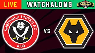 Sheffield United Vs Wolves Live 🔴 Football Watchalong - Premier League