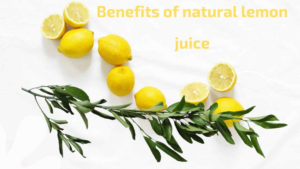 Benefits of natural lemon juice