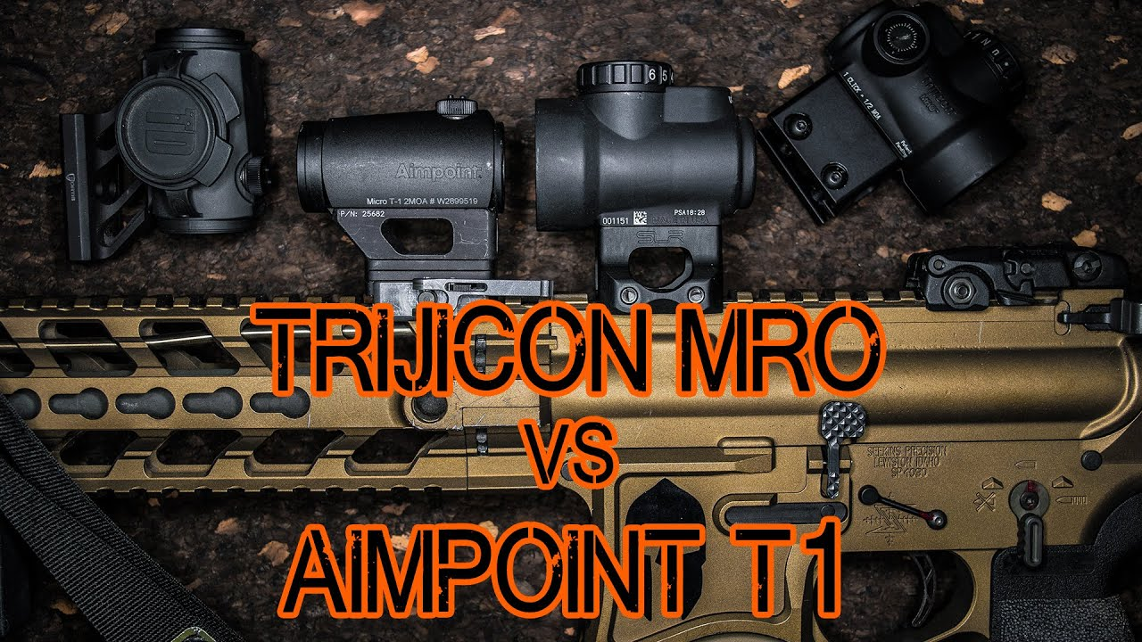 Trijicon Mro Vs Aimpoint T1 T2 Trijicon Mro Review Youtube