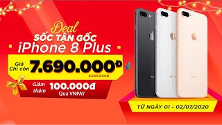 iPhone 8 Plus giảm giá cực mạnh, mua ngay kẻo hết !!!