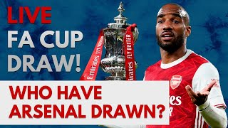 LIVE FA Cup Draw! | Who Have Arsenal Drawn?
