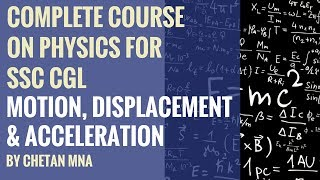 Motion, Displacement & Acceleration - Complete Course On Physics Lesson 2 (in Hindi) By Chetan Mna