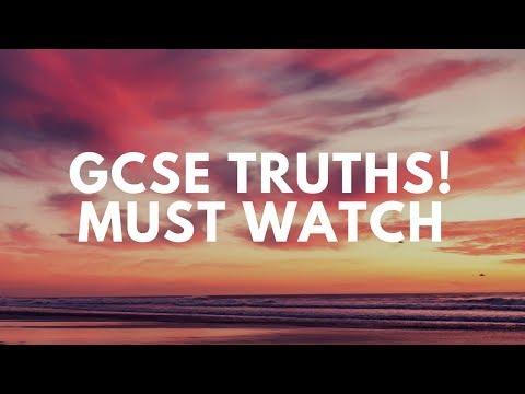 GCSE TRUTHS (Must Watch)