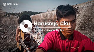 Download HARUSNYA AKU | ARMADA | COVER QIR