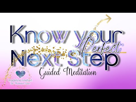Guided Meditation - Ep. 28: Know Your Right Next Move