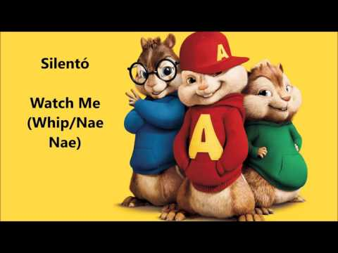 Silento - Watch Me (Whip/Nae-Nae) - Chipmunk Version