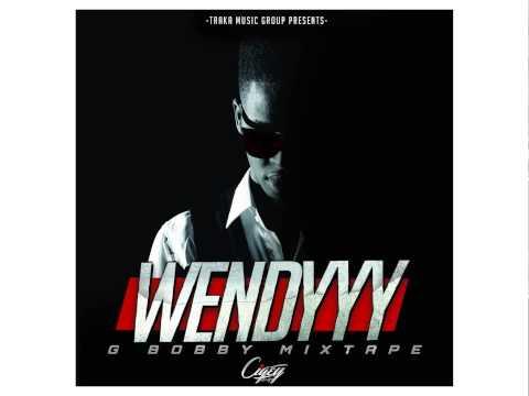 Wendyyy - TRAKA PI RED - G.Bobby Mixtape