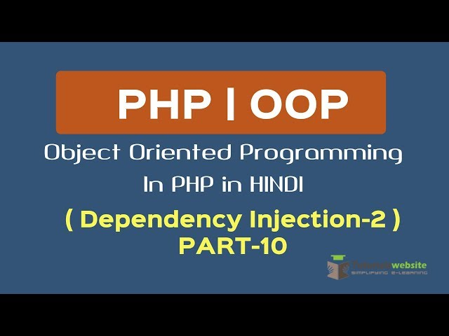 OOPS Concept in PHP in HINDI | Dependency Injection-2| dependency injection in oops | Part-10