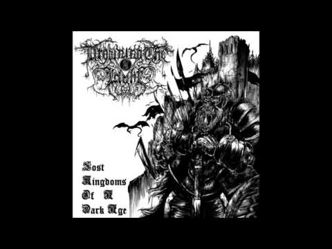 Drowning the Light - Lost Kingdoms of a Dark Age (Full Album)