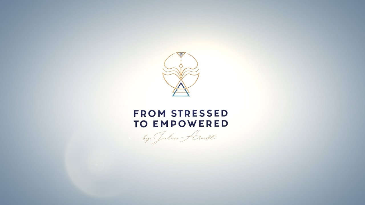 FROM STRESSED TO EMPOWERED 2020