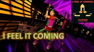 I Feel It Coming - The Weeknd ft. Daft Punk (Cover) | Dance Central Fanmade