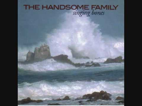 The Handsome Family - The Bottomless Hole