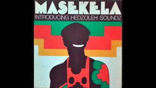 hugh masekela introducing hedzoleh soundz full album