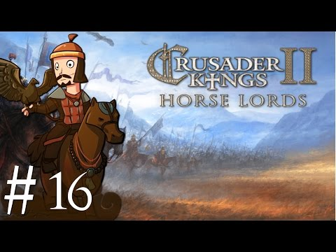 Crusader Kings 2 | Horse Lords | Part 16 | Putting Them Down
